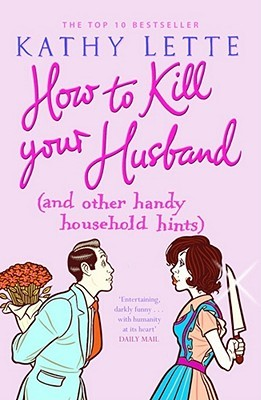 How To kill Your Husband  Kathy Lette