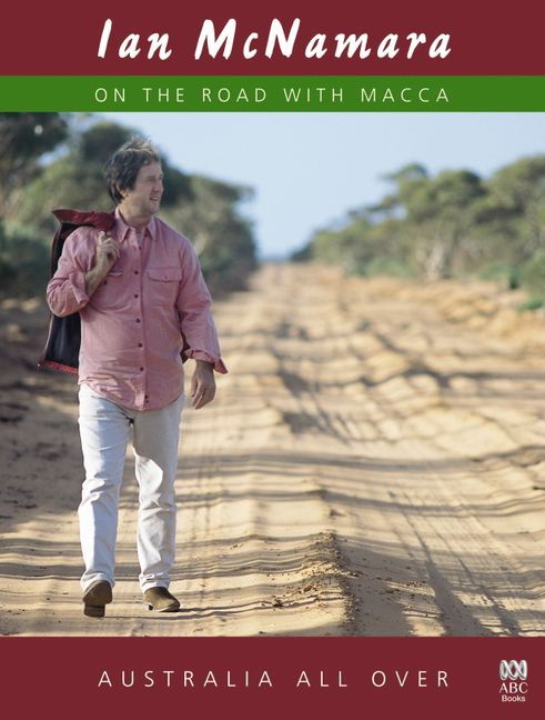 Ian McNamara on the Road with Macca Australia All Over