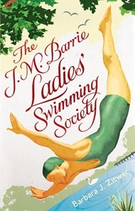 The J.M. Barrie Swimming Society Barbara j Zitwer