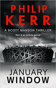 January Window Philip Kerr