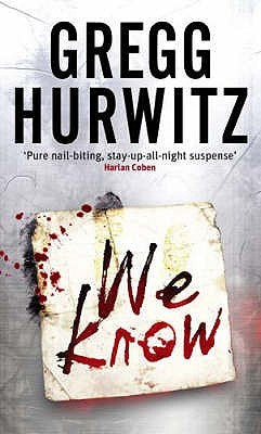 We Know  Gregg Hurwitz