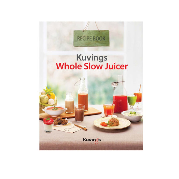 Kuvings whole slow juice recipe book