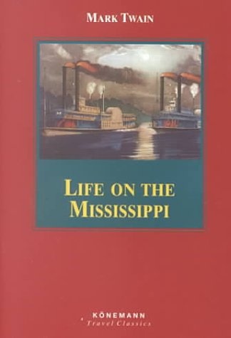 Life On The Mississippi  Mark Twain