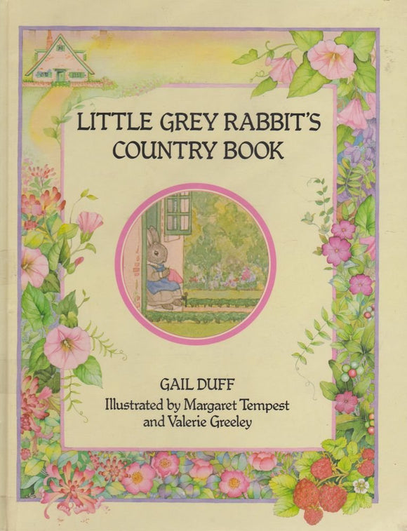 Little Grey Rabbit's Country Book  Gail Duff