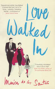 Love Walked In - Marisa De Los Santos