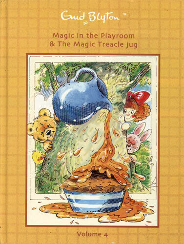 Magic In The Playroom & The Magic Treacle Jug Volume 4  Enid Blyton