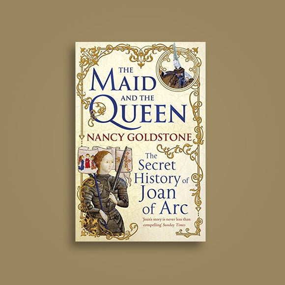 The Maid and the Queen  Nancy Goldstone