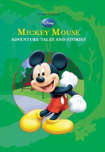 Disney Classics  Mickey Mouse Adventure Tales And Stories  Parragon