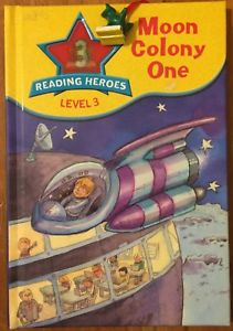 Reading Heroes level 3: Moon Colony One  Deborah Chancellor