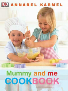 Mummy And me Cookbook  Annabel Karmel