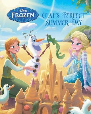 Disney Frozen: Olaf's Perfect Summer Day  Parragon Books Ltd