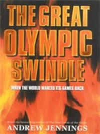 The Great Olympic Swindle  Andrew Jennings