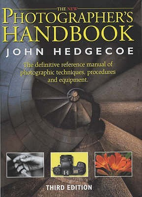 The New Photographer's Handbook  John Hedgecoe