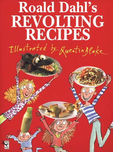 Roald Dahl's Revolting Recipes  Roald Dahl