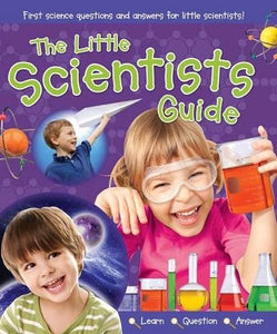 The little Scientists Guide  Jaclyn Crupi