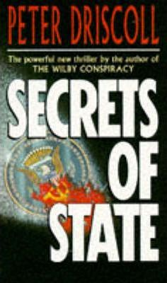 Secrets Of State  Peter Driscoll