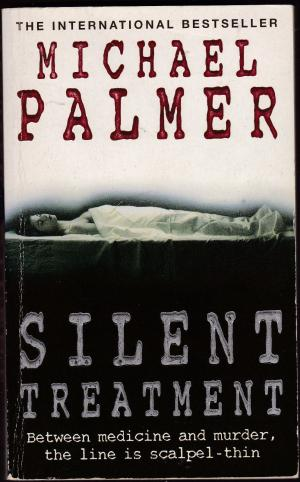 Silent Treatment  Michael Palmer
