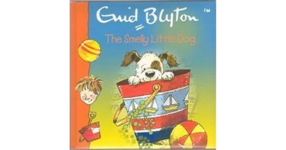 The Smelly Little Dog  Enid Blyton