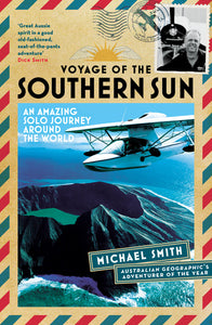 Voyage of the Southern Sun  Michael Smith