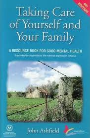 Taking Care of Yourself and Your Family  John Ashfield