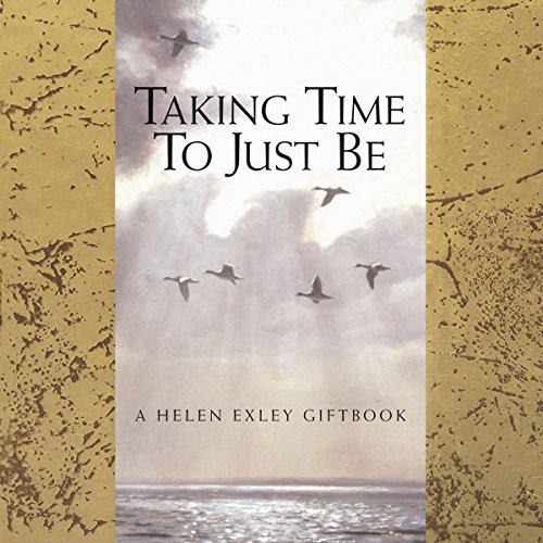 Taking Time To Just Be  Helen Exley
