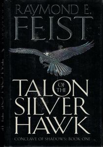 Talon of the Silver Hawk Raymond E Feist