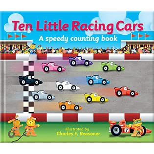 Ten Little Racing Cars A Speedy Counting Book  Kate Thomson