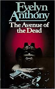The Avenue Of The Dead  Evelyn Anthony