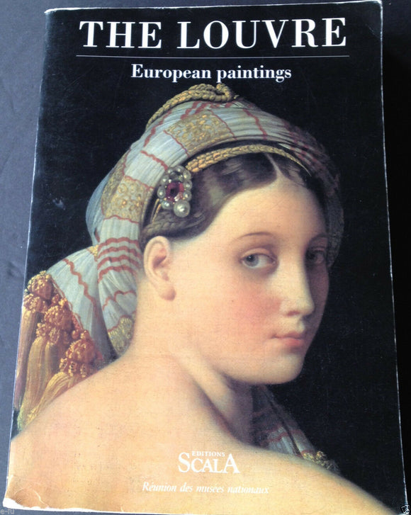 The Louvre: European Paintings  Scala Publications Ltd