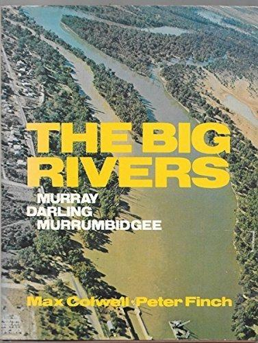 The Big Rivers  Max Colwell  Peter Finch
