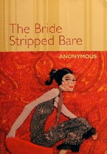 The Bride Stripped Bare  Anonymous