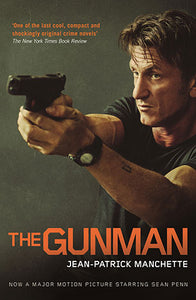 The Gunman  Jean-Patrick Manchette