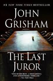 The Last Juror  John Grisham