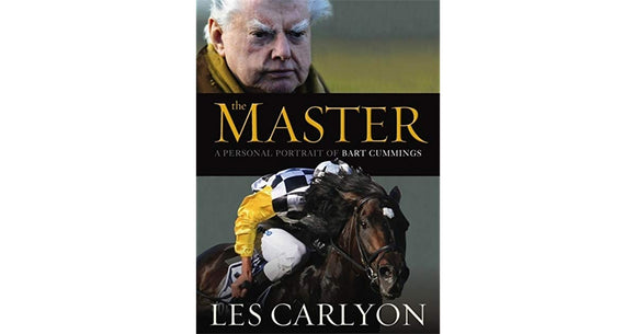 The Master A Personal Portrait Of Bart Cummings  Les Carlyon