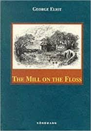 The Mill on the Floss George Eliot