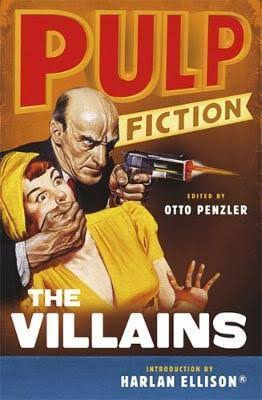 Pulp Fiction: The Villains  Otto Penzler