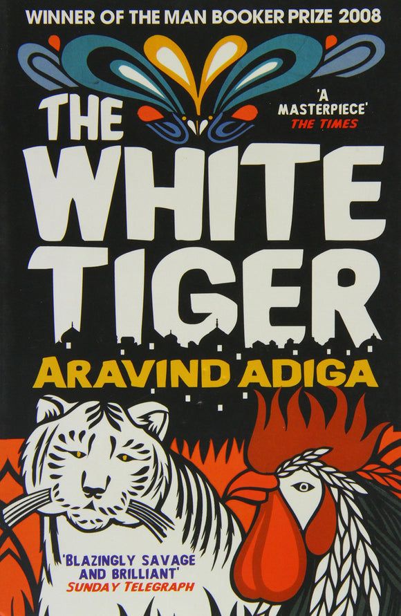 The White Tiger Aravind Adiga