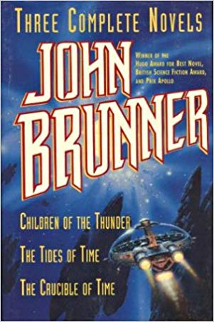 Three Complete Novels  John Brunner