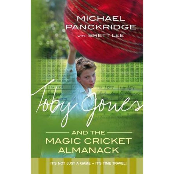 Toby Jones  And The Magic Cricket Almanack  Brett Lee  Michael Panckridge