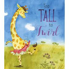 Too Tall To Twirl  Lisa Regan