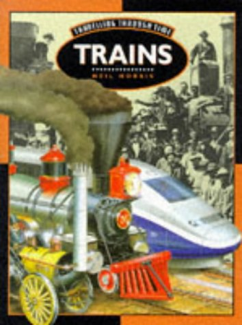 Travelling Through Time: Trains
