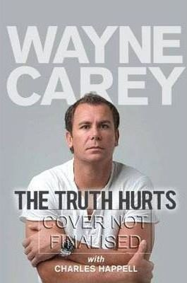 The Truth Hurts  Wayne Carey