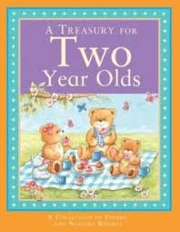 A Treasury For Two Year Olds  Parragon Books Ltd