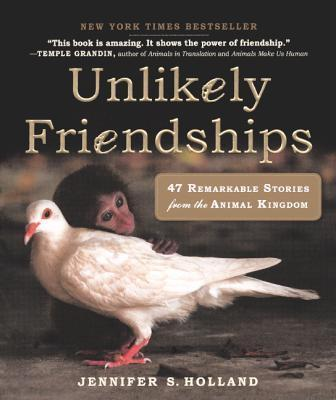 Unlikely Friendships  Jennifer S.Holland