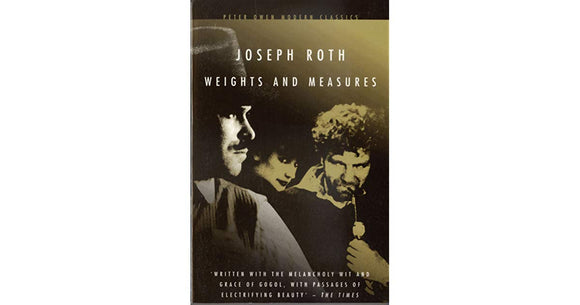 Weights And Measures  Joseph Roth