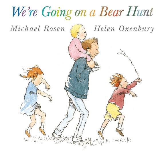We Are Going On A Bear Hunt  Michael Rosen  Helen Oxenbury