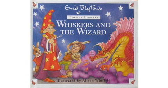 Whiskers And The Wizard  Enid Blyton