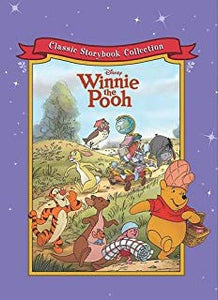 Classic Storybook Collection: Disney Winnie The Pooh  Parragon Books Ltd