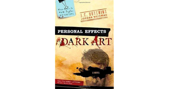 Personal Effects  Dark Art  J. C. Hutchins and Jordan Weisman