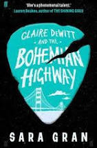 Claire DeWitt and the Bohemian Highway  Sara Gran